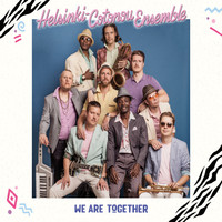 Helsinki-Cotonou Ensemble: We Are Together