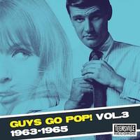 V/A: Guys go pop! vol. 3 (1963-1965)