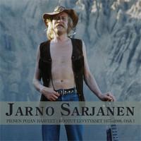 Sarjanen, Jarno: Pienen Pojan Haaveet - Kootut Levytykset 1977-2008, osa 1
