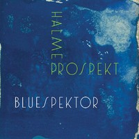 Halme Prospekt: Bluespektor