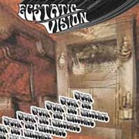 Ecstatic Vision: Under The Influence