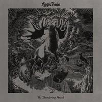 Eagle Twin: Thundering Heard