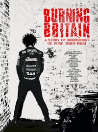 V/A: Burning britain - a story of uk independent punk 1980-1984
