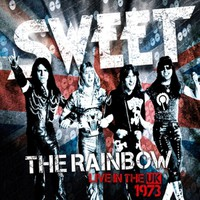 Sweet: Rainbow (Sweet Live In the UK)
