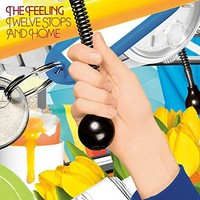 Feeling : Twelve Stops and Home