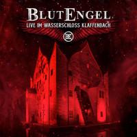 BlutEngel : Live Im Wasserschloss Klaffenbach