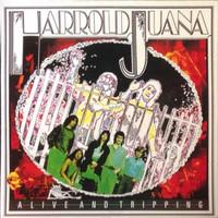 Harrold Juana: Alive And Tripping