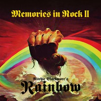 Ritchie Blackmore's Rainbow : Memories in rock II