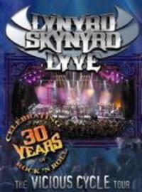 Lynyrd Skynyrd: Lyve - vicious cycle tour