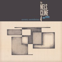 Cline, Nels: Currents, Constellations