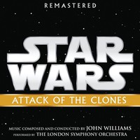 Soundtrack: Star Wars: Attack Of The Clones
