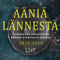 Säkeet-orkesteri: Ääniä lännestä 2015-2016 Live