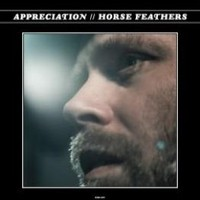Horse Feathers: Appreciation