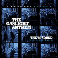 Gaslight Anthem: The '59 Sound Sessions