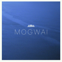 Mogwai : Hardcore Will Never Die, But You Will.