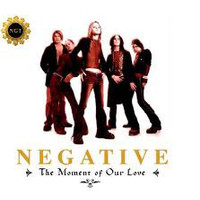 Negative: The Moment Of Our Love