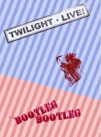 Twilight Singers: Twilight Live! Bootleg!