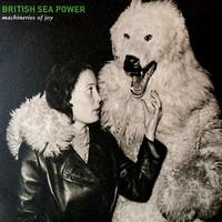 British Sea Power: Machineries Of Joy