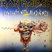 Iron Maiden : Can I Play With Madness