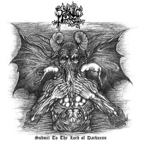 Satanic Torment: Submit to the Lord of Darkness