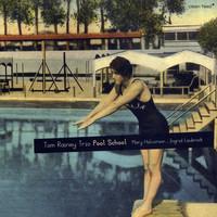 Rainey, Tom: Pool School