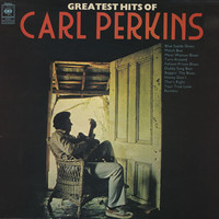 Perkins, Carl: Greatest Hits Of Carl Perkins