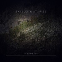 Satellite Stories: Cut Out The Lights