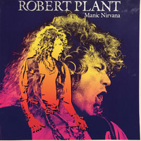 Plant, Robert: Manic Nirvana