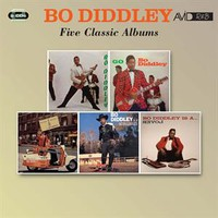 Diddley, Bo: Five classic albums