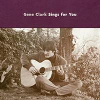 Clark, Gene: Gene Clark Sings For You