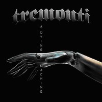 Tremonti: A Dying Machine