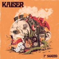 Kaiser: 1st Sound