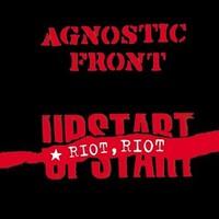 Agnostic Front: Riot riot upstart