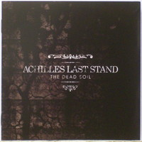 Achilles Last Stand: The Dead Soil