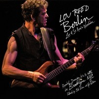 Reed, Lou: Lou Reed's Berlin - Live at St Ann's Warehouse