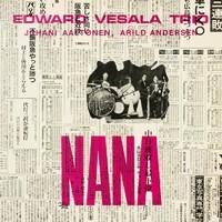 Edward Vesala Trio: Nana