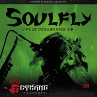 Soulfly: Live At Dynamo Open Air 1998