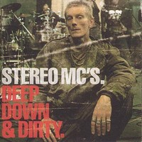 Stereo MC's: Deep Down & dirty