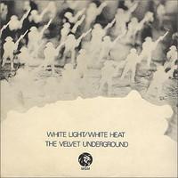 Velvet Underground: White Light / White Light