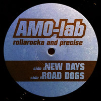 Amo Lab: New Days / Road Dogs