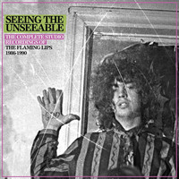 Flaming Lips: Seeing the unseeable