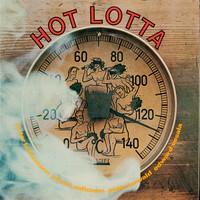 Vesala, Edward / Aaltonen, Juhani / Brötzmann, Peter / Kowald, Peter : Hot Lotta