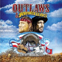 V/A: Outlaws & armadillos: Country's Roaring '70s Vol. 1