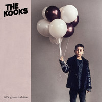 Kooks: Let's go sunshine