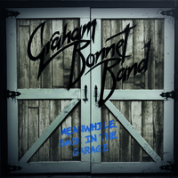 Graham Bonnet Band: Meanwhile, back in the garage