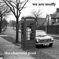 We Are Muffy: Charcoal Pool