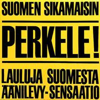 Numminen, M.A. / Soundtrack : Perkele - Lauluja Suomesta