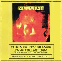 Messiah: Mighty Chaos Has Returned (The Roots of Psychomorphia)