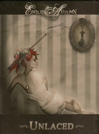 Autumn, Emilie: Laced/Unlaced