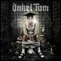 Onkel Tom (Angelripper): H.E.L.D.